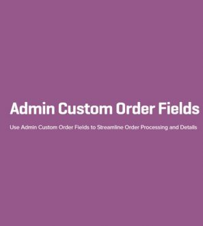 Admin Custom Order Fields Plugin